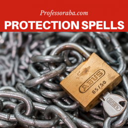 Powerful Protection Spells